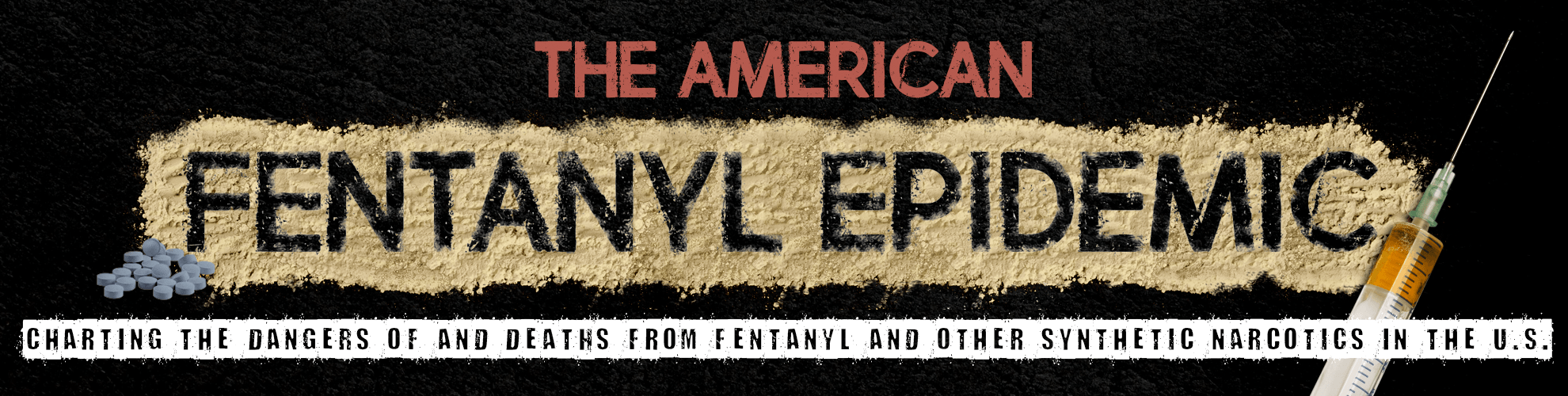 the-american-fentanyl-epidemic-header