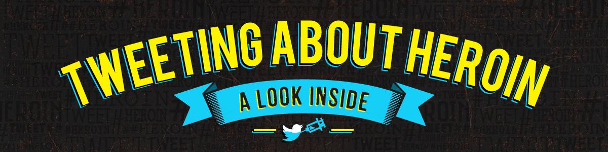 tweeting about heroin - a look inside